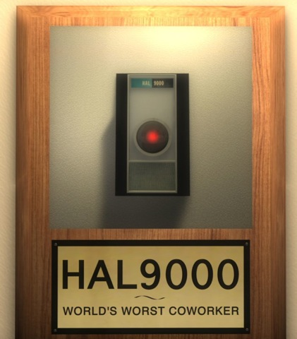 Photo for HAL9000: Worlds Worst Coworker