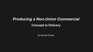 'Producing a Non-Union Commercial'
