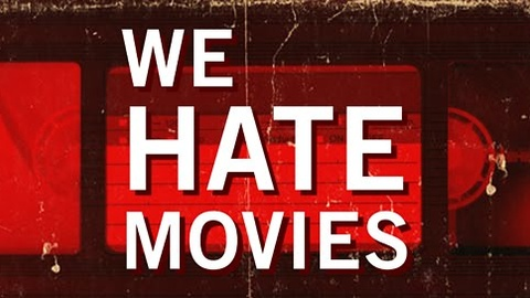 Photo for We Hate Movies