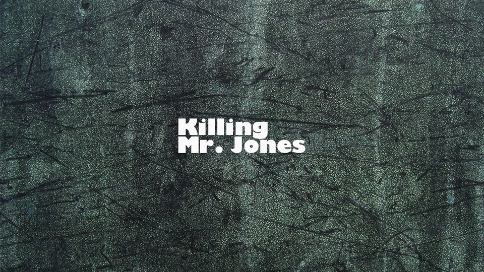 Photo for Killing Mr. Jones
